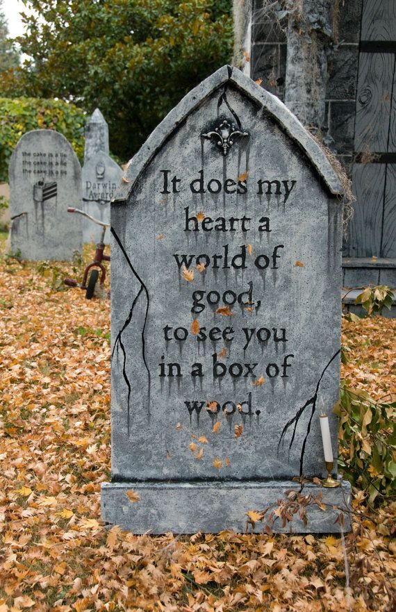 halloween tombstone it does my heart a world of good to see you in a box of wood - Good Halloween Decorations