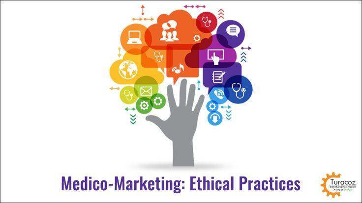 #TuracozSkillDevelopmentProgram - #MedicoMarketing : #EthicalPractices