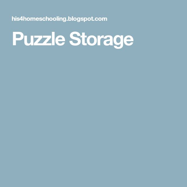 Best 25 Puzzle Storage Ideas On Pinterest Puzzle Store