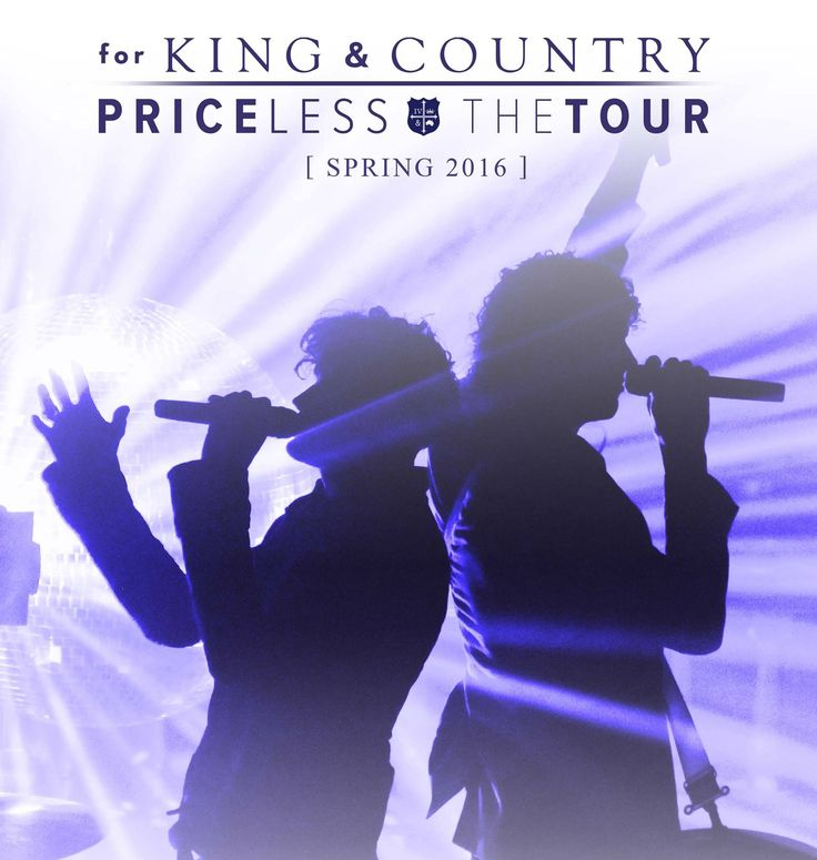 For king and country Priceless tour King and country
