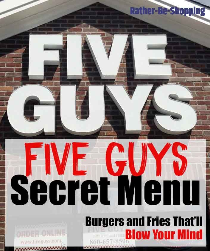 Five Guys Secret Menu: Burgers and Fries That'll Blow Your Mind