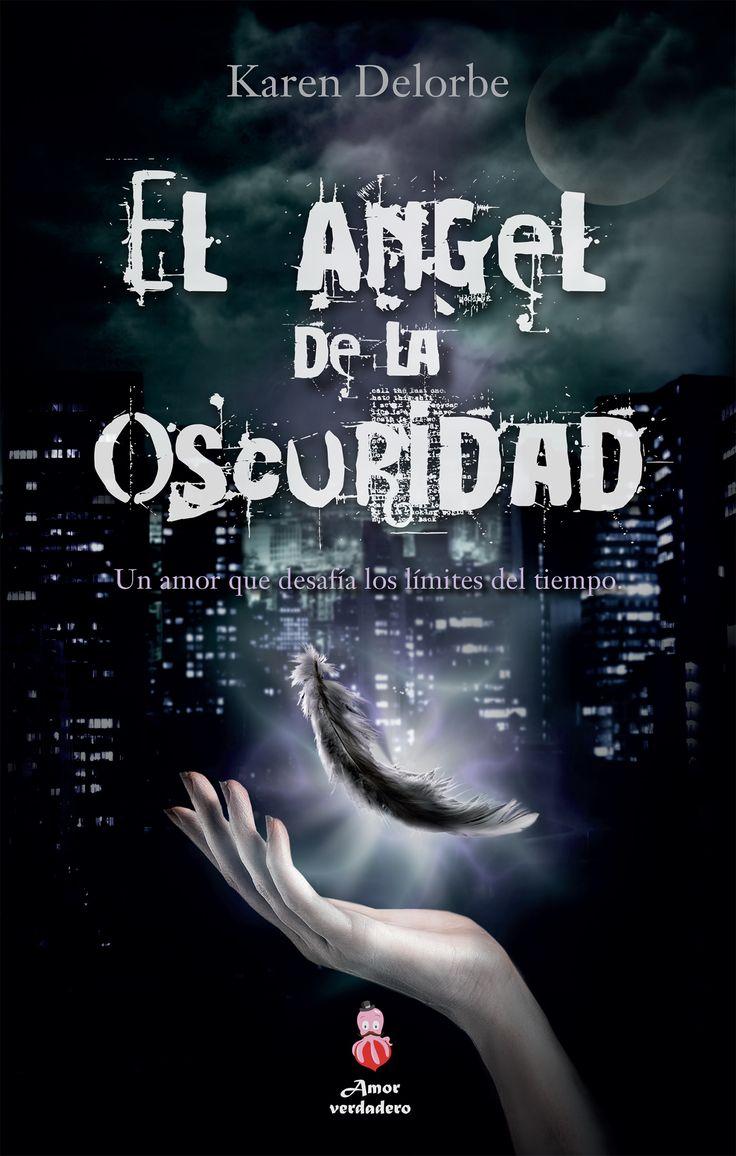 Portada de mi novela juvenil romántica El ángel de la oscuridad. (Amor Verdadero-Cute Ediciones)