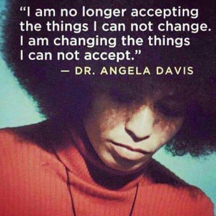 """""""Words to live by  #angeladavis #wcw"""""""