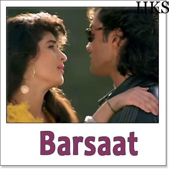 http://hindikaraokesongs.com/humko-sirf-tumse-pyar-hai-barsaat.html   Name of Song - Humko Sirf Tumse Pyar Hai Album/Movie Name - Barsaat Name Of Singer(s) - Kumar Sanu, Alka Yagnik Released in Year - 1995 Music Director of Movie - Nadeem-Shravan Movie Cast - Bobby...