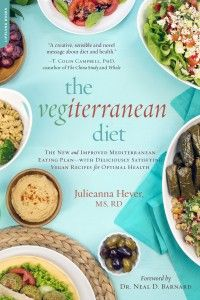 My New Book, The Vegiterranean Diet, is Available for Pre-Sale!