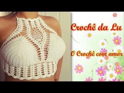 Top-cropped de Crochê, com ponto Abacaxi - YouTube