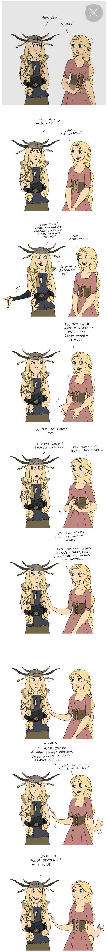 Ruffnut and Rapunzel. Just a little talk
