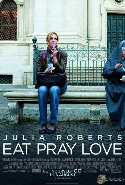 *****Eat Pray Love  (it would have been better with Diane Lane as Liz Gilbert)