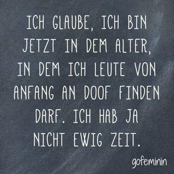 Noch mehr Sprüche für jede Lebenslage findet ihr hier: www.gofeminin.de/… – Gabriela
