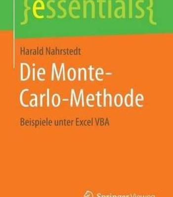 Die Monte-Carlo-Methode: Beispiele Unter Excel Vba PDF