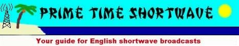 Prime Time Shortwave - Your guide for English shortwave broadcasts