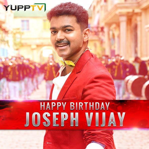 #YuppTV Wishing a very #HappyBirthday to #JosephVijay