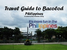 A Simple Travel Guide to Bacolod, Philippines
