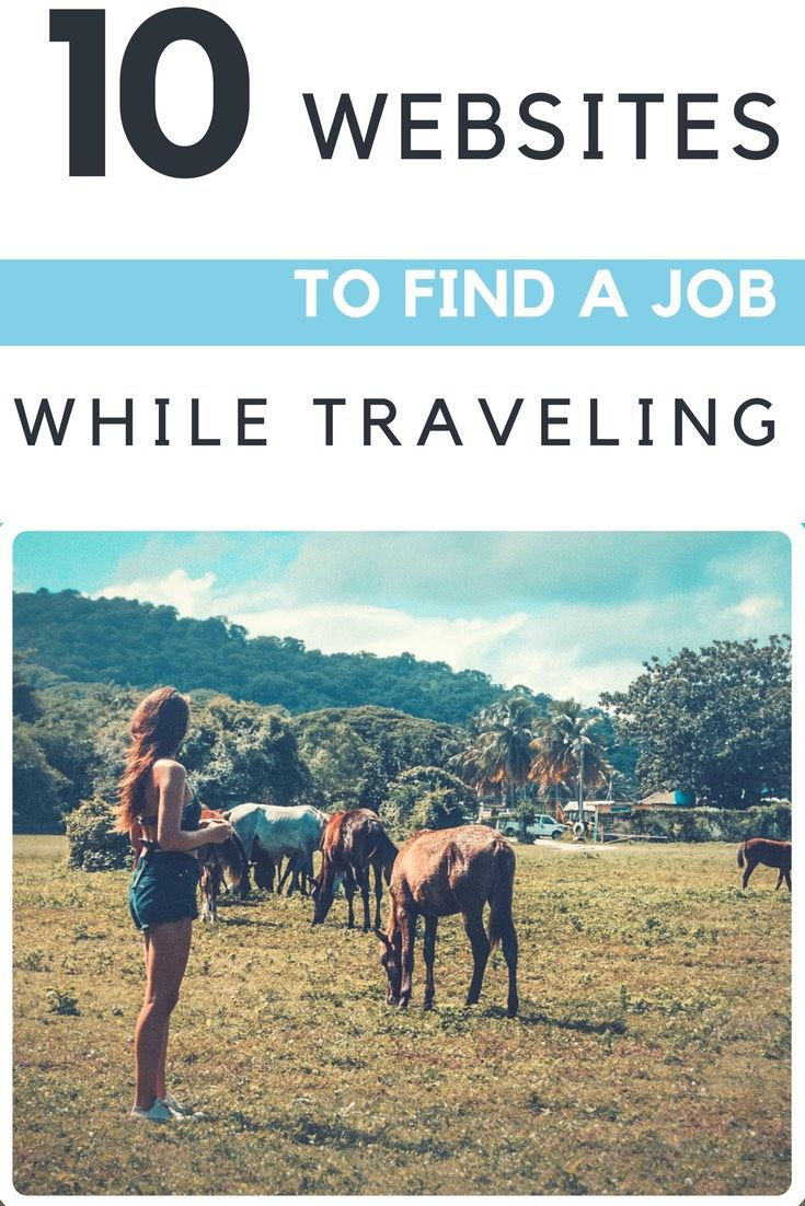 10 Best Websites to Find a Job While Traveling.