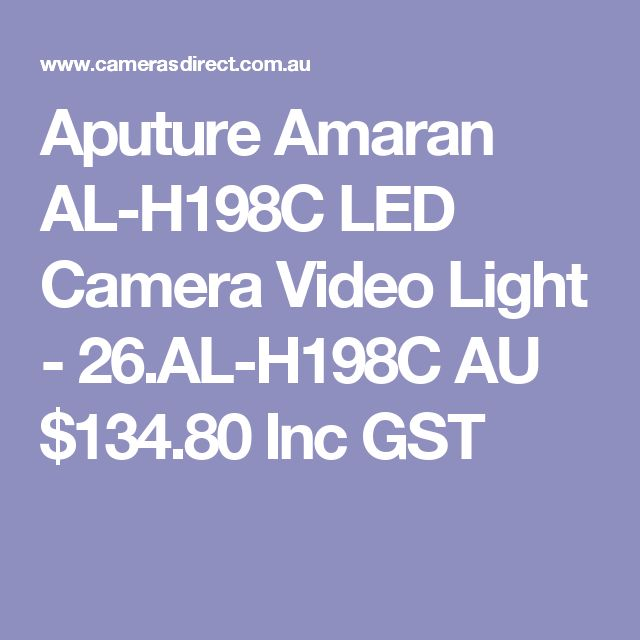 Aputure Amaran AL-H198C LED Camera Video Light - 26.AL-H198C  AU $134.80 Inc GST
