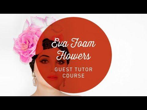 Eva Foam Flowers Course
