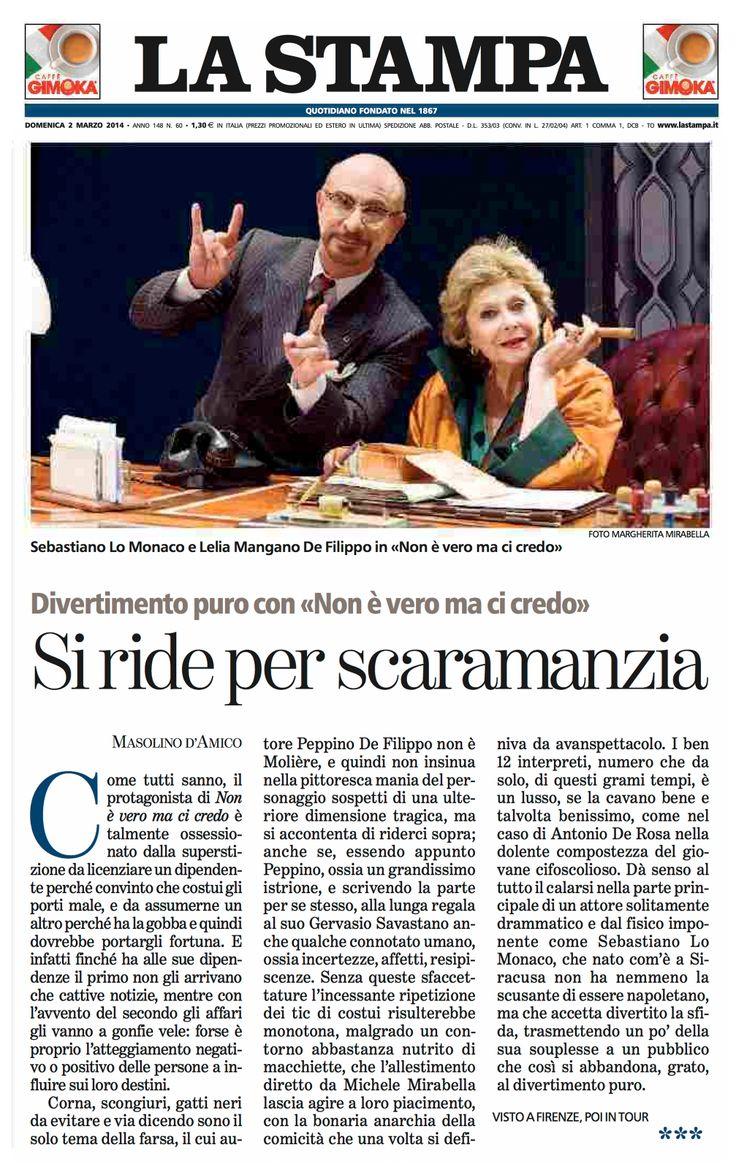 """2 marzo 2014 - La Stampa bella recensione dello spettacolo """"non è vero ma ci credo"""" di Masolino d'Amico"""