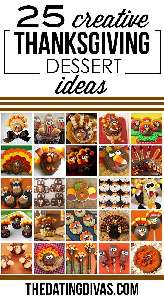 Creative Thanksgiving Dessert Ideas- cute!