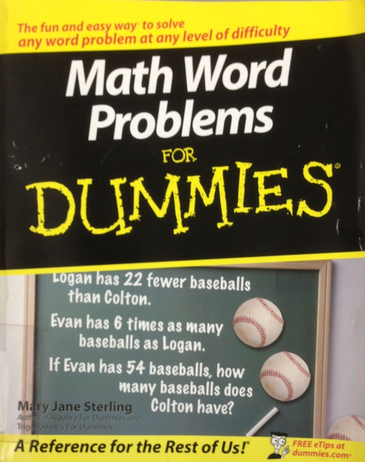 12 best math 4 dummies idiots morons images on pinterest for with a dash of humor and fun math word problems neednt mystify you fandeluxe Images