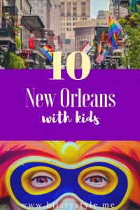 10 reasons to visit New Orleans with kids