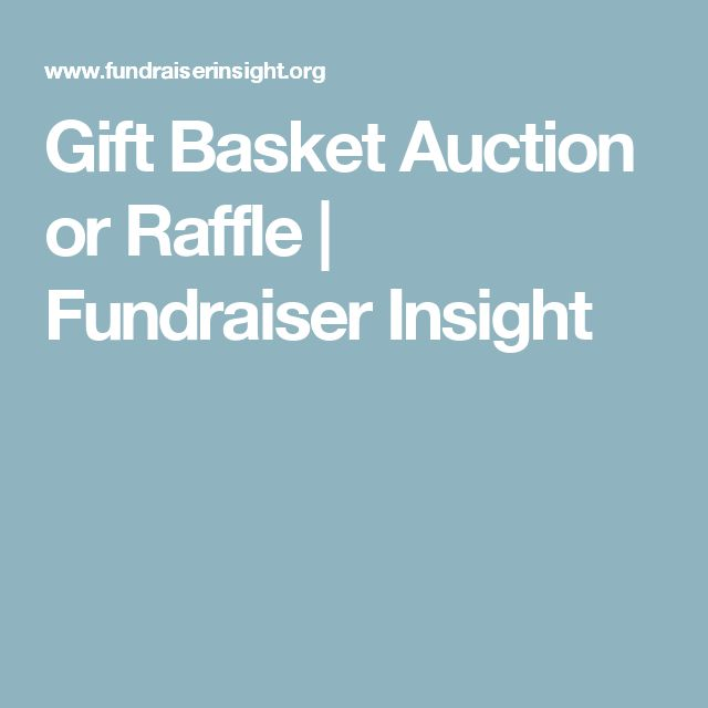Gift Basket Auction or Raffle | Fundraiser Insight