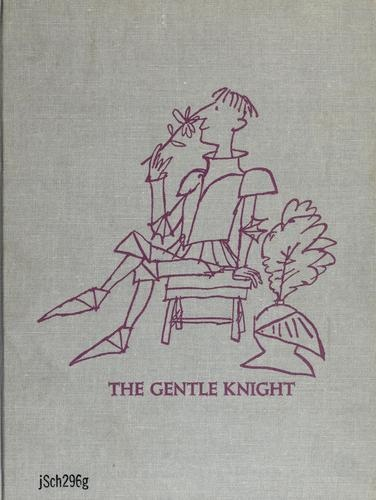 The Gentle Knight by Richard Schikel, cover by Quentin Blake