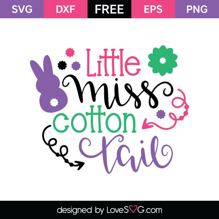 *** FREE SVG CUT FILE for Cricut, Silhouette and more *** Little Miss Cotton Tail