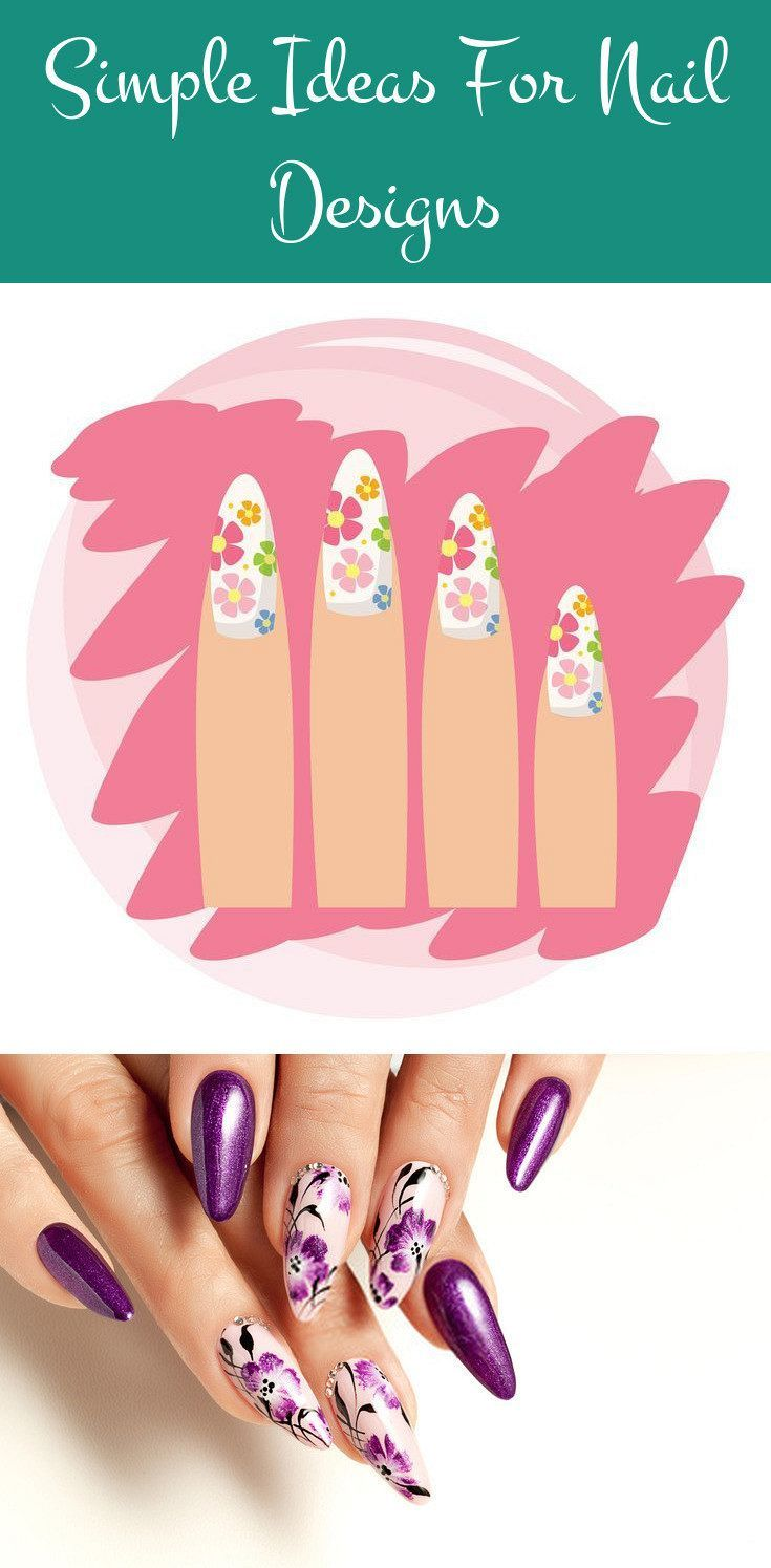 Simple Ideas For Nail Designs Nail Art Is A Wonderful Way To Voice Yourself And Your Style Its Just Like Having S Nails Design Natural Nail Art In