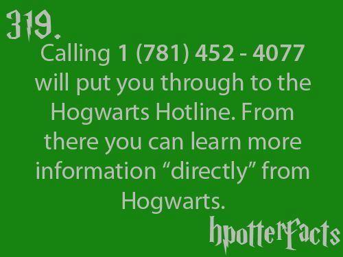 Hogwarts hotline. totally called.