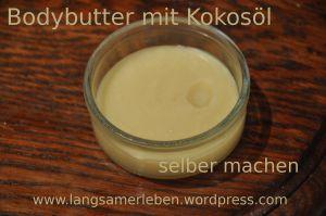 Bodybutter oder Lippenbalsam mit Kokosöl selber machen