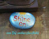 Shine On, hand painted, sea rock, gift, paper weight, good energy stone, rock art, boho bohemian hippy gift