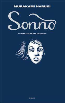 Murakami Haruki, Sonno, (illustrazioni di Kat Menschik), Supercoralli