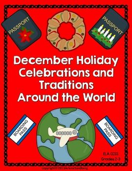 This is an ELA CCSS Aligned Thematic Unit about December Holiday Celebrations and Traditions Around the World for Grades 2-3.The countries included are: Mexico, Brazil, Germany, France, Italy, England, Australia, and Israel. Students will learn about what holiday each country celebrates, how they celebrate it, and some interesting traditions.