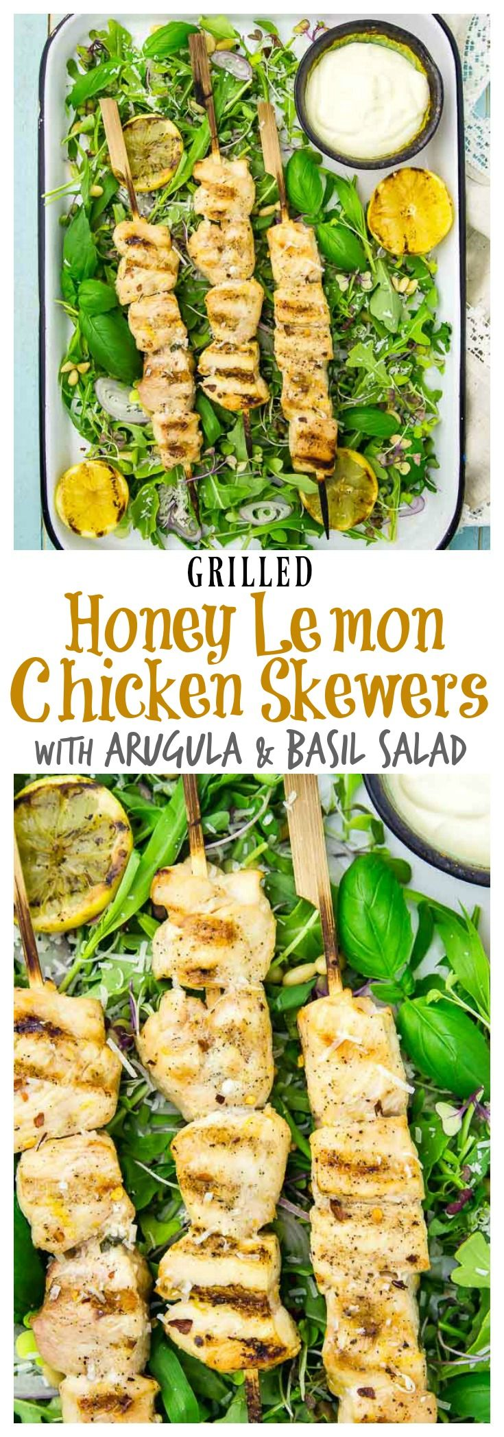 Easy Grilled Honey Lemon Chicken Skewers with Arugula & Basil Salad. Only 20 minutes of hands on time required!