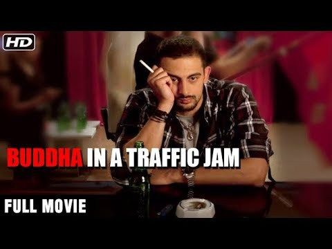 Watch Buddha In A Traffic Jam Full Movie | Hindi Movies 2017 Full Movie | Hindi Movies | Bollywood Movies watch on  https://free123movies.net/watch-buddha-in-a-traffic-jam-full-movie-hindi-movies-2017-full-movie-hindi-movies-bollywood-movies/