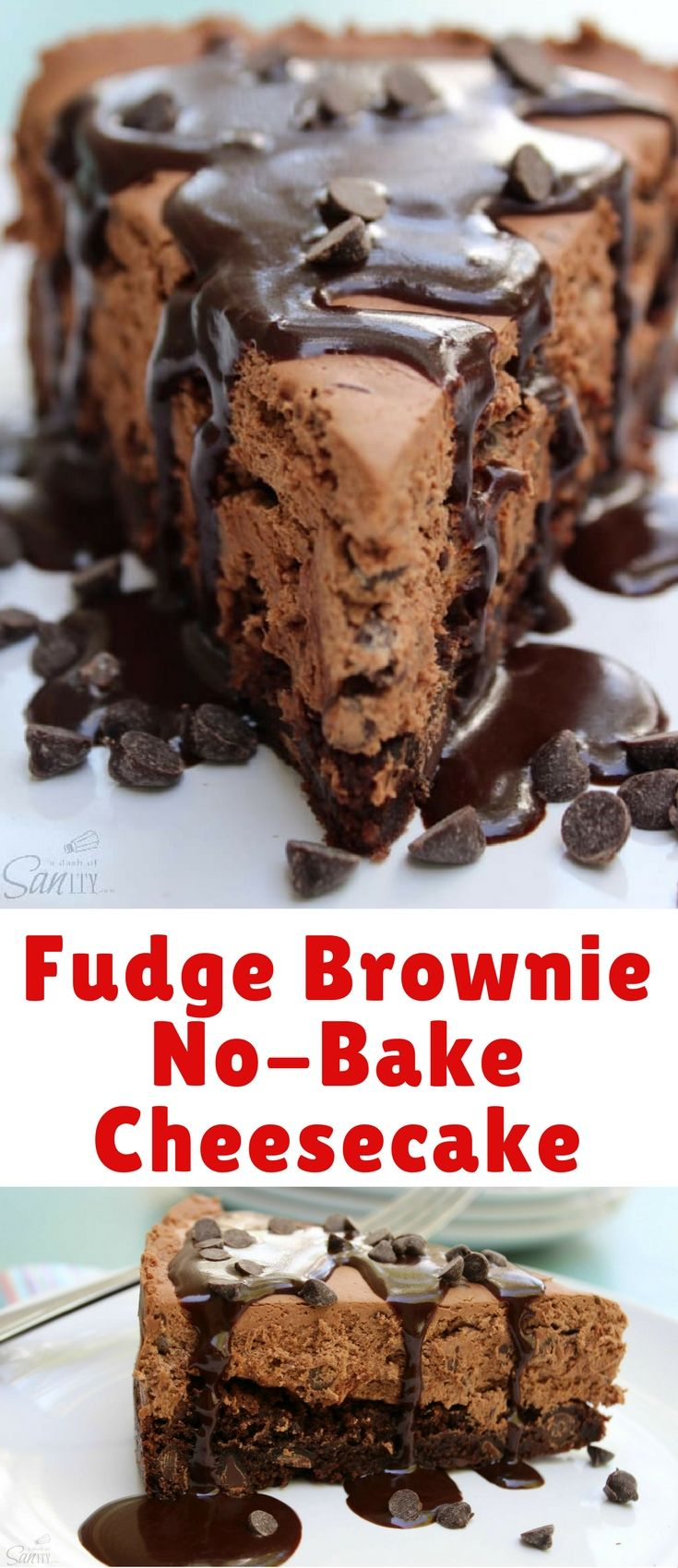 This Fudge Brownie No-Bake Cheesecake is a rich chocolatey lover's dream. Made with double chocolate brownie, chocolate-chocolate chip no-bake cheesecake and a homemade fudge, need I say more?