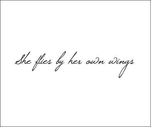 She flies by her own wings