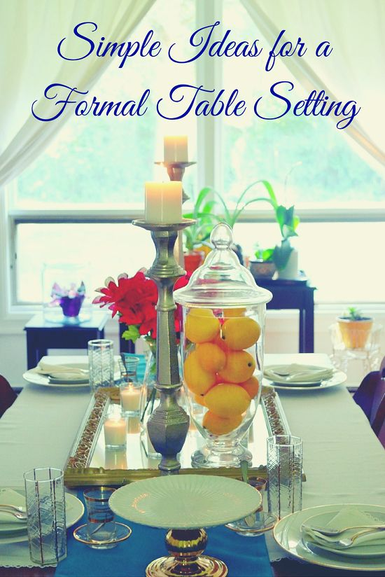 17 Best Ideas About Formal Table Settings On Pinterest
