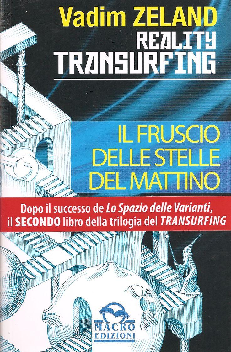 """Secondo libro della trilogia """"Il Transurfing della realtà"""""""