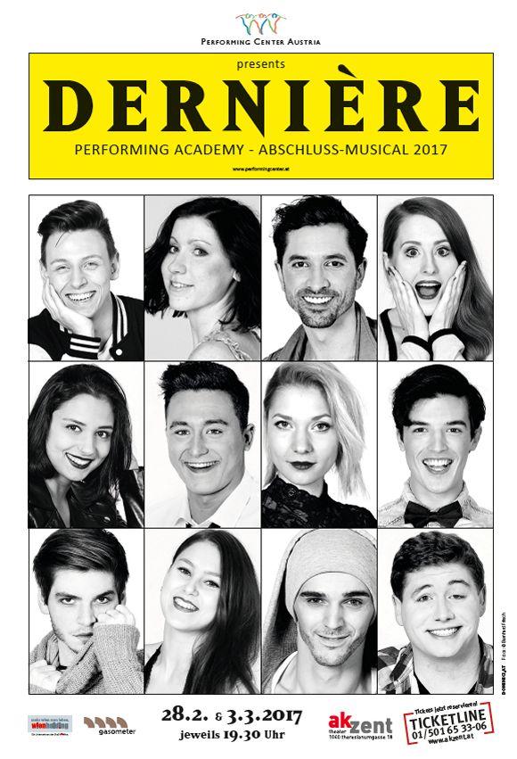 """""""Dernière""""- das Musical der Performing Academy. Am 28.2. und 3.3.2017 im Theater Akzent, Wien. photos by Bernhard Fritsch."""