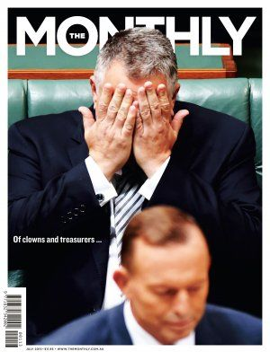 Of clowns and treasurers: Joe Hockey and the myth of Coalition economic management | The Monthly