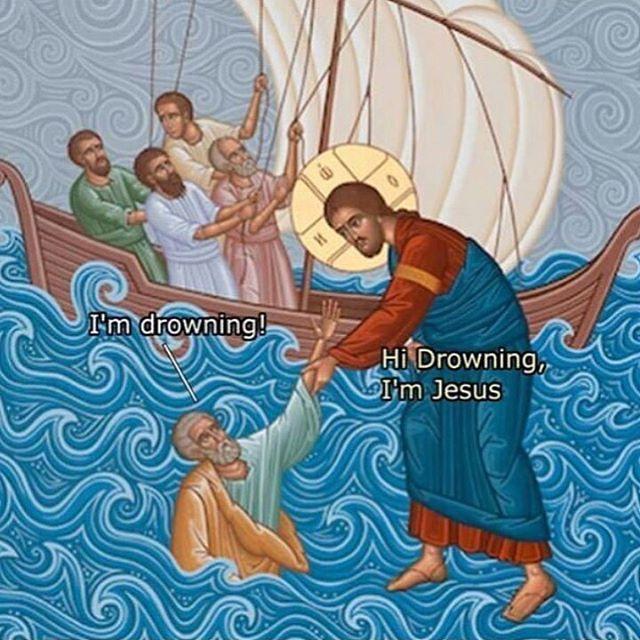 Hi drowning im Jesus meme  #christianmemes