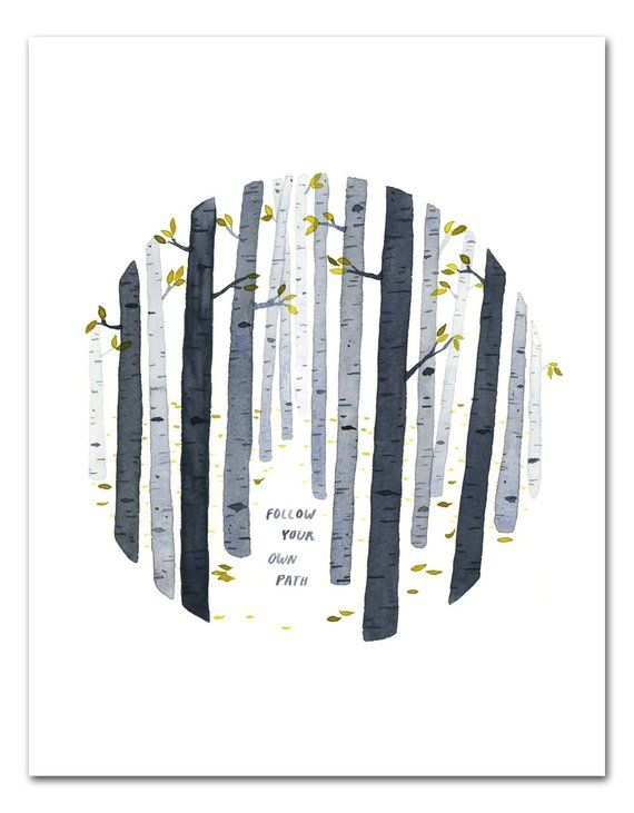 Follow Your Own Path Watercolor Art Print, Nature Wall Art, Inspirational Quote, Birch Trees by Litt