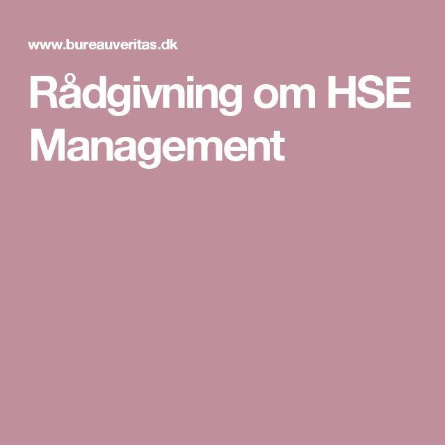 Rådgivning om HSE Management