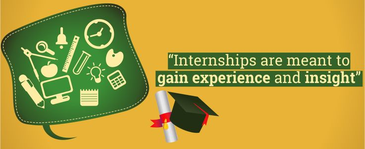 Internships are meant to gain Experience and Insight. #Blog #Internships #Experience #Gain #Knowledge #Insight #summer #Students #Apply #EduConnect