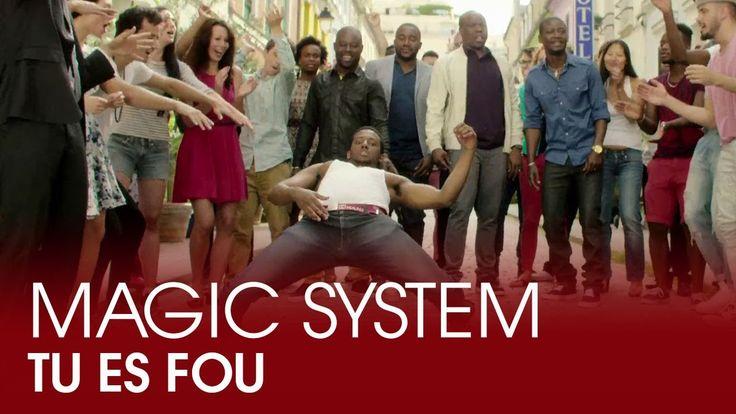 (adjectives, near future) Magic System - Tu es fou (Clip Officiel)