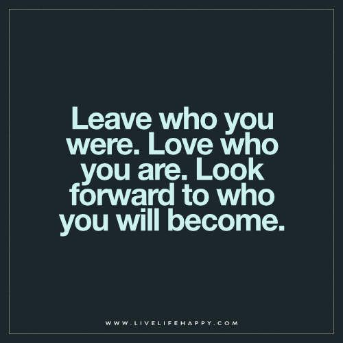 Leave Who You Were