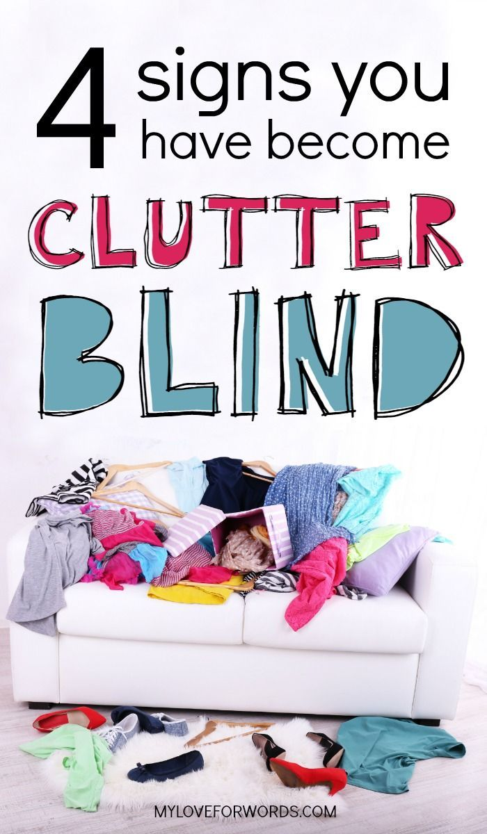 If you've been struggling with clutter for a while and feel totally overwhelmed, you might be clutter blind! These are the 4 signs you're clutter blind and what to do about it. #declutter #decluttering #organized #organize #organization #cleanhome #organizedhome #organizingideas #declutteringideas #declutterandorganize