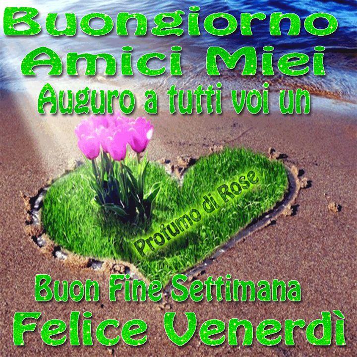 Felice Venerdi!