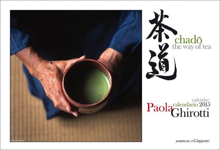 #chado #chanoyu #茶道 copertina del calendario per il 2015 della fotografa #paolaghirotti